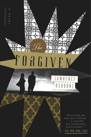 Lawrence Osborne The Forgiven Trade Paperback