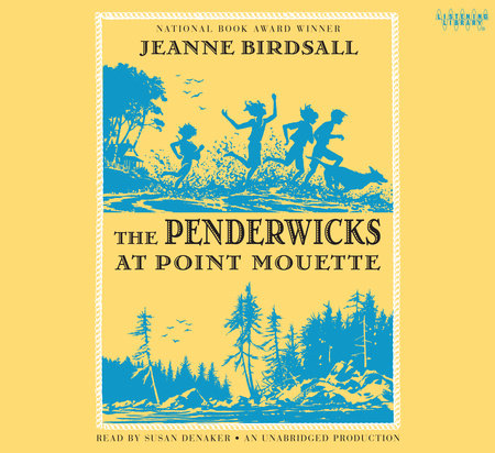 The Penderwicks At Point Mouette Penguin Random House