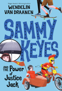 Book cover for Sammy Keyes and the Power of Justice Jack