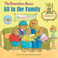 Book cover for The Berenstain Bears: All in the Family