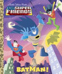 Book cover for Batman! (DC Super Friends)
