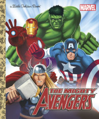 Book cover for The Mighty Avengers (Marvel: The Avengers)