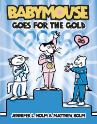 Book cover for Babymouse #20: Babymouse Goes for the Gold