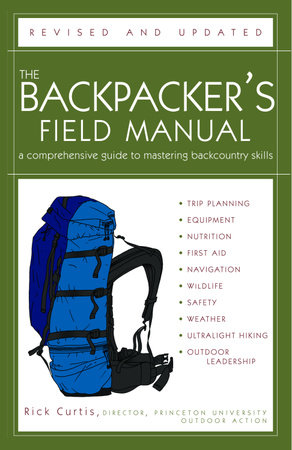 The Backpacker's Field Manual, Revised and Updated