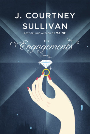 Engagements by J. Courtney Sullivan