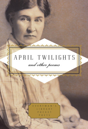 April Twilights and Other Poems
