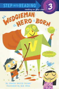 Book cover for Wedgieman: A Hero Is Born