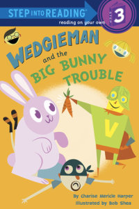 Book cover for Wedgieman and the Big Bunny Trouble