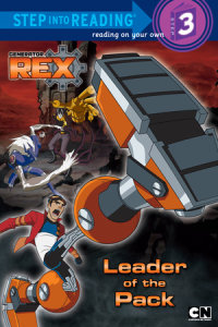 Book cover for Leader of the Pack (Generator Rex)