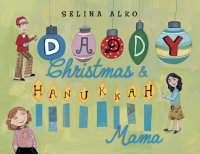 Cover of Daddy Christmas and Hanukkah Mama cover