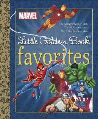 Marvel Heroes Little Golden Book Favorites #1 (Marvel)
