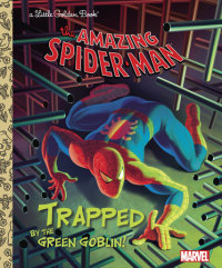 Book cover for Trapped by the Green Goblin! (Marvel: Spider-Man)