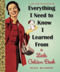Book cover for Everything I Need To Know I Learned From a Little Golden Book