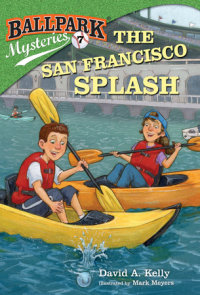 Book cover for Ballpark Mysteries #7: The San Francisco Splash