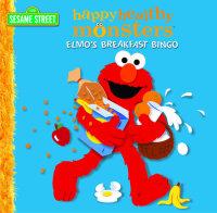 Book cover for Elmo\'s Breakfast Bingo (Sesame Street)