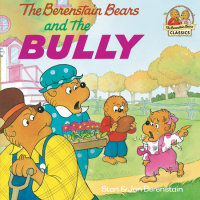 Cover of The Berenstain Bears and the Bully cover