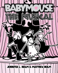 Cover of Babymouse #10: The Musical cover
