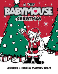 Cover of Babymouse #15: A Very Babymouse Christmas cover