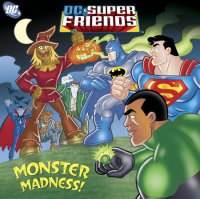 Book cover for Monster Madness! (DC Super Friends)