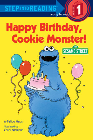 Step Into Reading - Happy Birthday, Cookie Monster (Sesame Street)