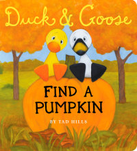 Cover of Duck & Goose, Find a Pumpkin cover