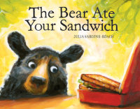 Cover of The Bear Ate Your Sandwich cover