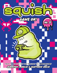 Cover of Squish #5: Game On! cover