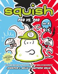 Cover of Squish #8: Pod vs. Pod cover