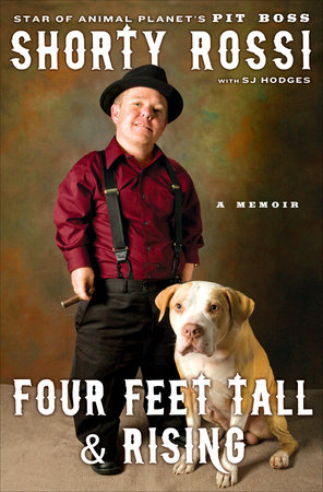 4e8baca45b Four Feet Tall and Rising by Shorty Rossi