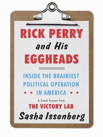 Rick Perry and His Eggheads