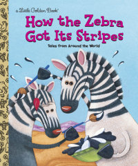 Book cover for How the Zebra Got Its Stripes