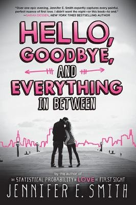 Cover of Hello, Goodbye, and Everything in Between
