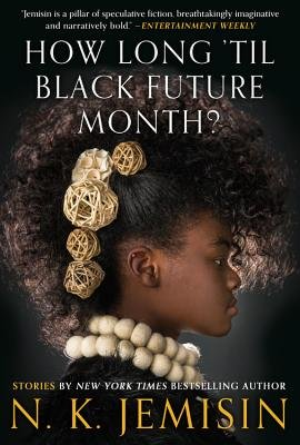 Cover of How Long 'til Black Future Month?: Stories
