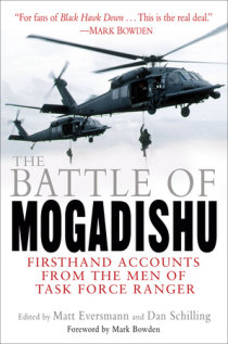 What Black Hawk Said Long Ago I Loved >> Excerpt From The Battle Of Mogadishu Penguin Random House Canada