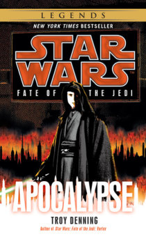 Excerpt from Apocalypse: Star Wars Legends (Fate of the Jedi