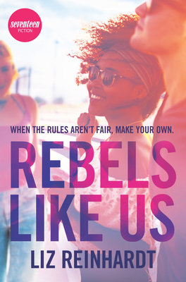 Cover of Rebels Like Us