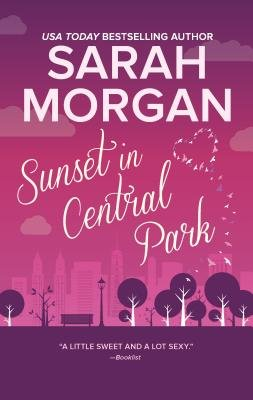Cover of Sunset in Central Park: The Perfect Romantic Comedy to Curl Up with