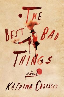 Cover of The Best Bad Things