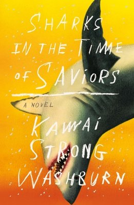 Cover of Sharks in the Time of Saviors
