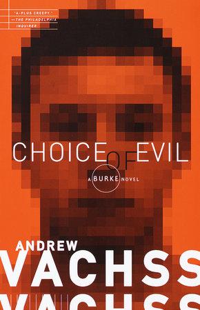 Choice of Evil