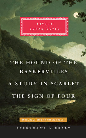 The Hound of the Baskervilles, A Study in Scarlet, The Sign of Four