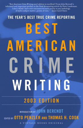 The Best American Crime Writing: 2003 Edition