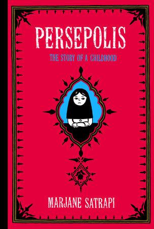 Persepolis By Marjane Satrapi Penguin Random House Canada