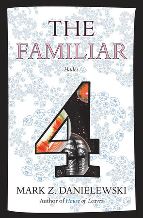 The Familiar, Volume 4