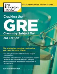 Book cover for Cracking the GRE Chemistry Subject Test, 3rd Edition