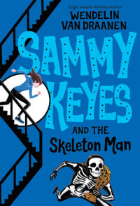 Book cover for Sammy Keyes and the Skeleton Man