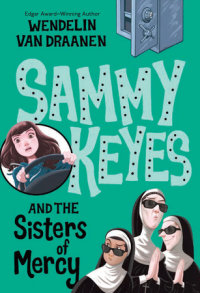 Book cover for Sammy Keyes and the Sisters of Mercy