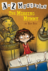 Book cover for A to Z Mysteries: The Missing Mummy