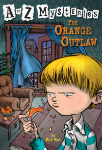 Book cover for A to Z Mysteries: The Orange Outlaw