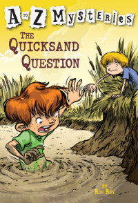 Book cover for A to Z Mysteries: The Quicksand Question